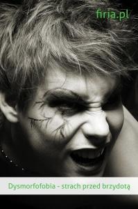 dysmorfofobia strach przed brzydotą
