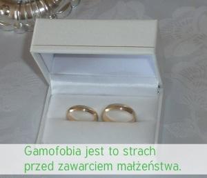 gamofobia - strach przed ślubem