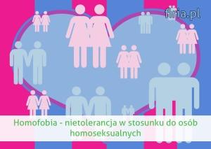 homofobia - nietolerancja homoseksualistów